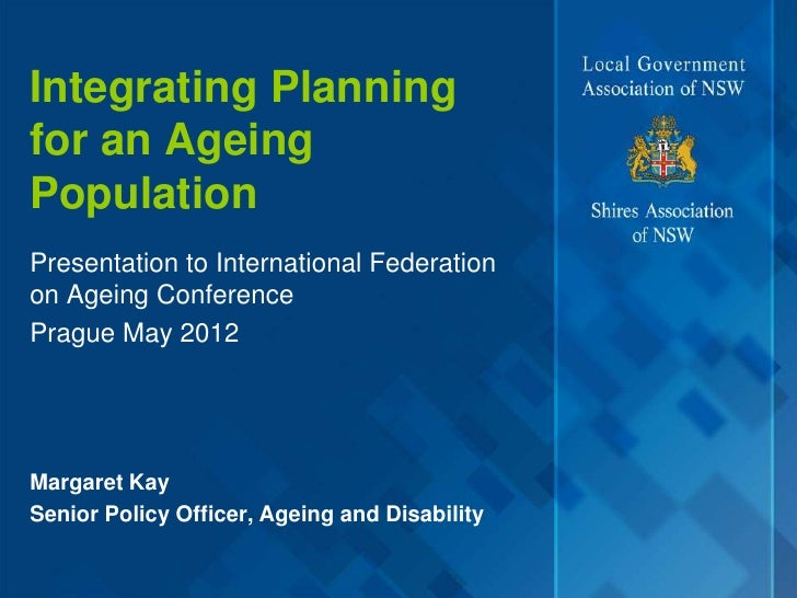 4 kay-integrating planning for an ageing population final