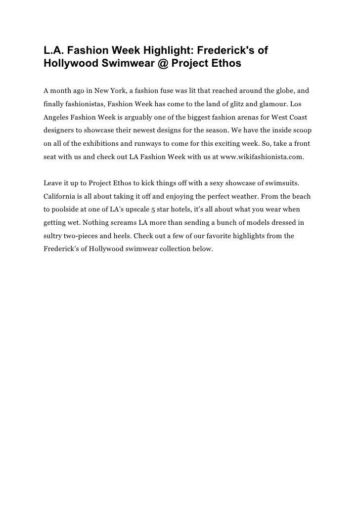 L.A. Fashion Week Highlight: Fredericks ofHollywood Swimwear @ Project EthosA month ago in New York, a fashion fuse was li...
