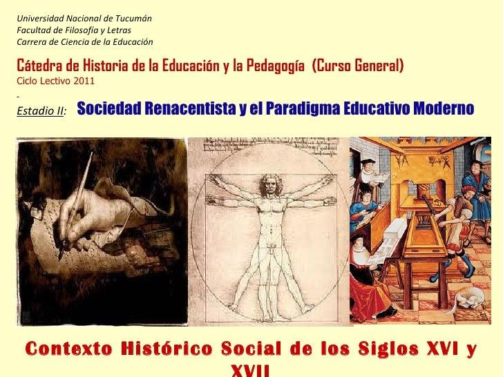 4. las rupturas de la modernidad y los siglos xvi y xvii. 2011