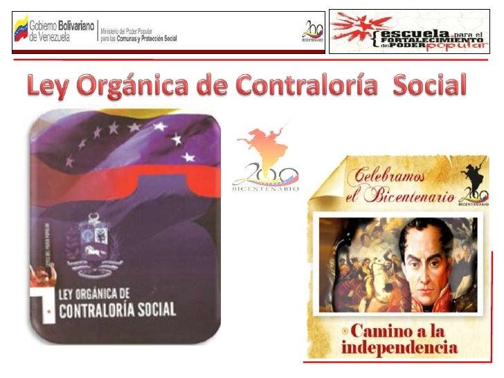 ESTRUCTURA DE LA LEY ORGÁNICA DE CONTRALORÍA SOCIAL: 05 TÍULOS. 18 ARTÍCULOS 01 DISPOSICION TRANSITORIA. 01 DISPOSICIO...