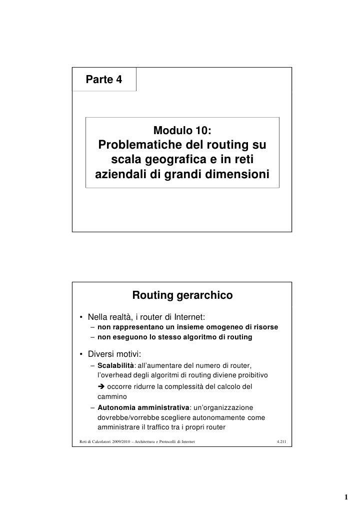 Parte 4                                                Modulo 10:          Problematiche del routing su             scala ...