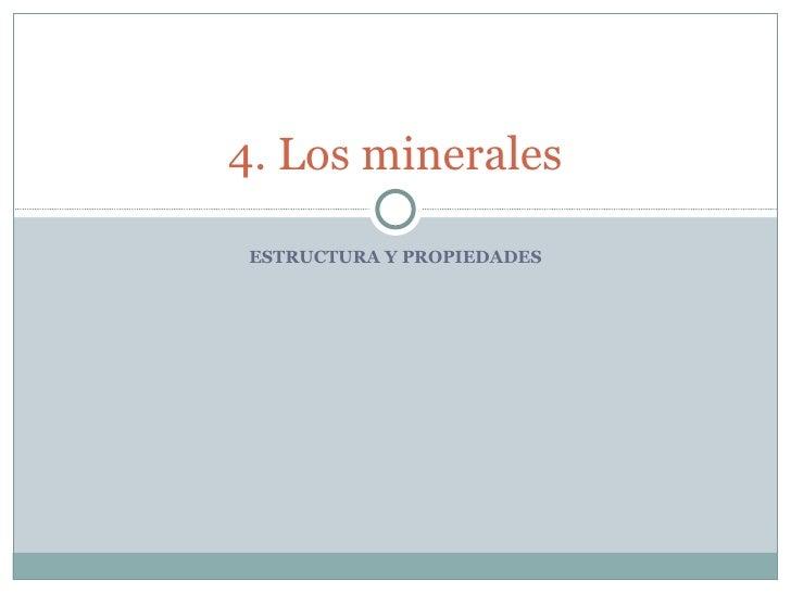 4  Los Minerales