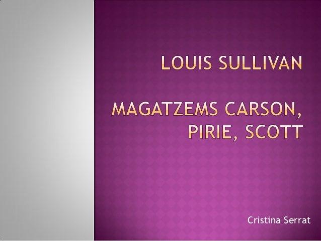 4. louis sullivan.c serrat