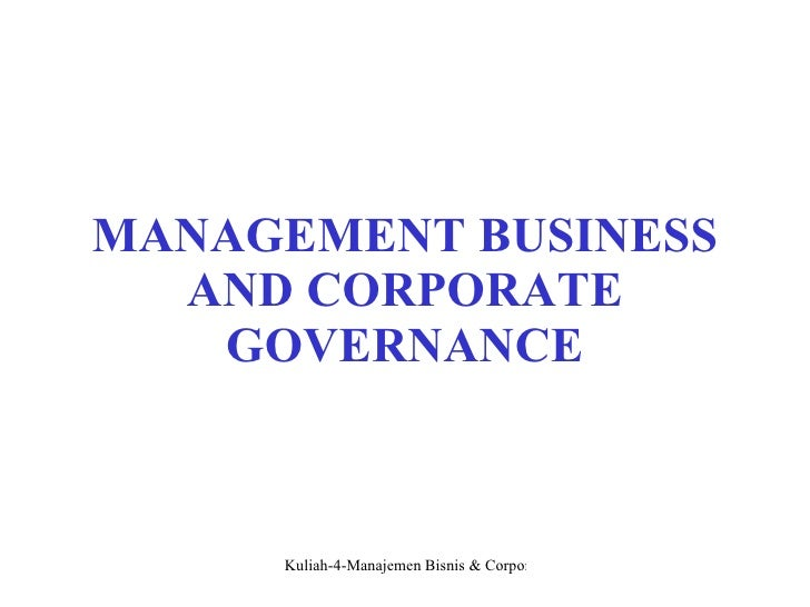 MANAGEMENT BUSINESS AND CORPORATE GOVERNANCE