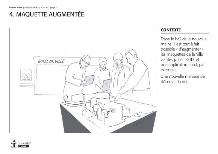 Cité des écrans   Scénarii d'usages   16.06.2011   page 1V1 4.11     page 14. MAQUETTE AUGMENTÉE                          ...