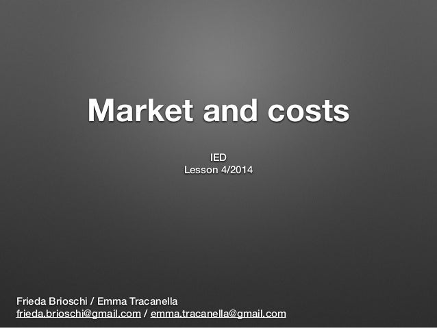 Market and costs (vers. 2014)