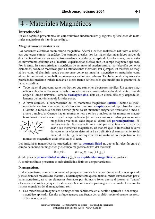 Electromagnetismo 2004                                   4-1 4 - Materiales MagnéticosIntroducciónEn este capítulo present...