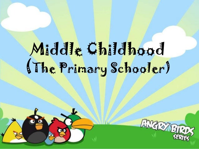Middle Childhood(The Primary Schooler)