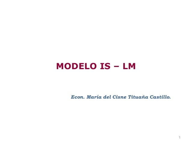 4. modelo is lm re-macroeconomía