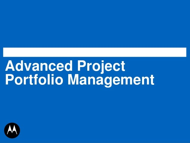 Advanced ProjectPortfolio Management