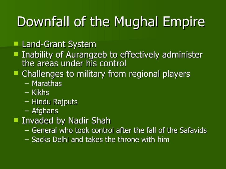 causes of the downfall of mughal