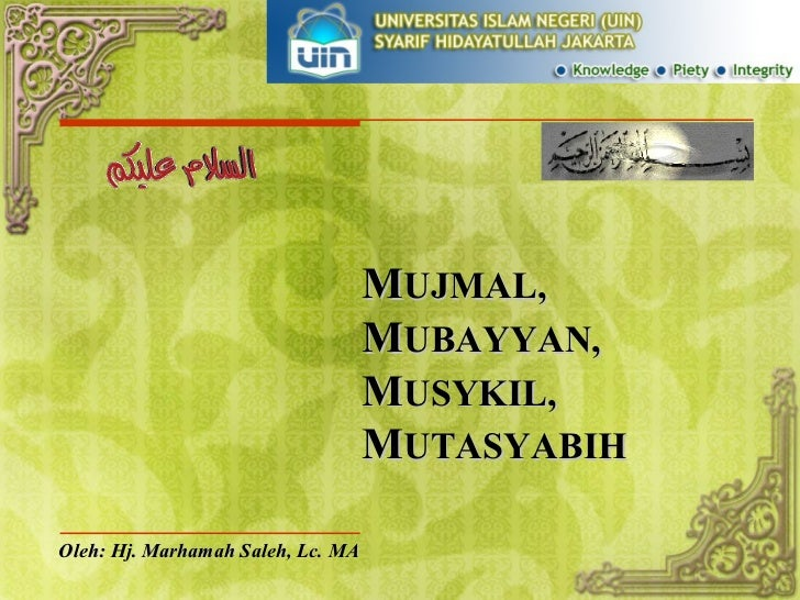 4. mujmal, mubayyan, musykil, mutasyabih