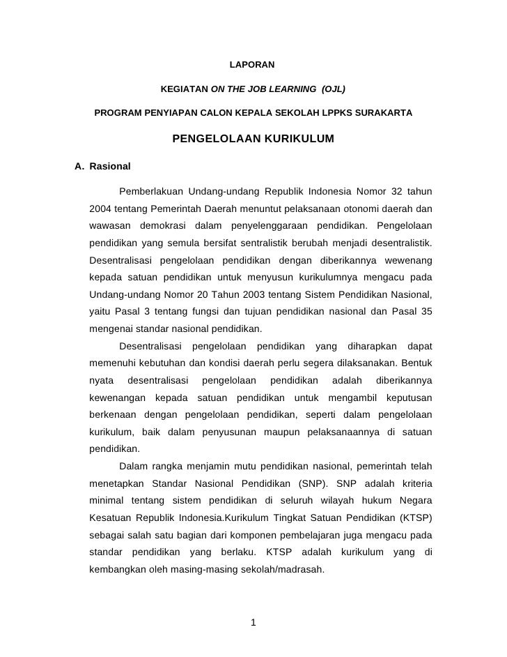 LAPORAN                   KEGIATAN ON THE JOB LEARNING (OJL)   PROGRAM PENYIAPAN CALON KEPALA SEKOLAH LPPKS SURAKARTA     ...