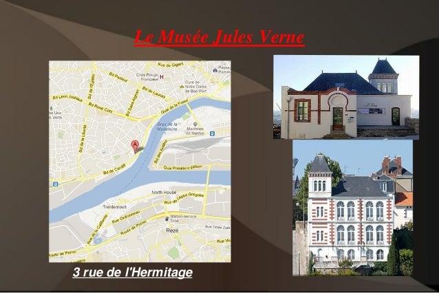 Le Musée Jules Verne 3 rue de l'Hermitage