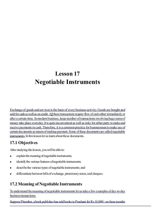 Negotiable Instruments27Lesson 17Negotiable InstrumentsExchange of goods and services is the basis of every business activ...