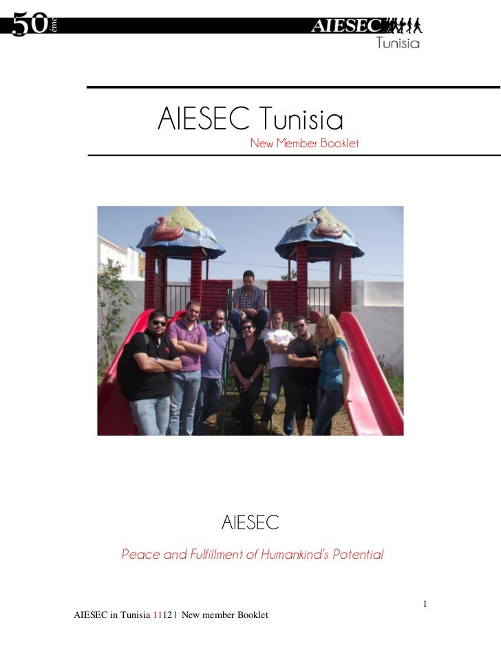 AIESEC Tunisia                                       New Member Booklet                                AIESEC          Pea...