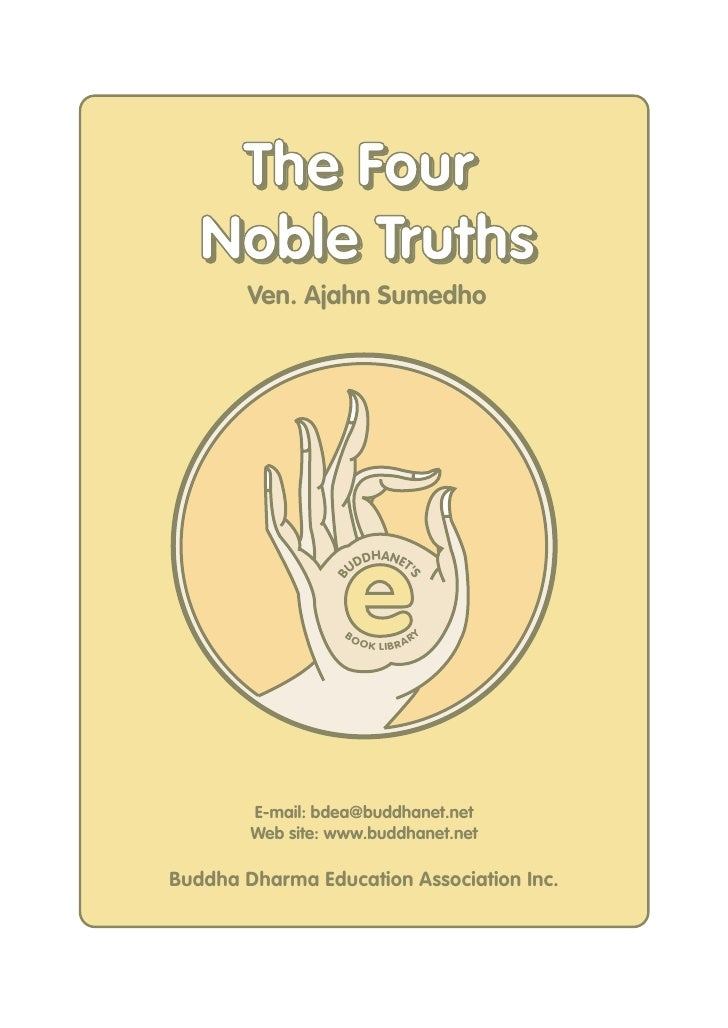 The Four    Noble Truths         Ven. Ajahn Sumedho                        e                        DHANET                ...