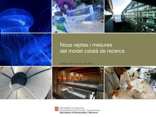 4- Nous reptes i mesures del model català de Recerca.pdf