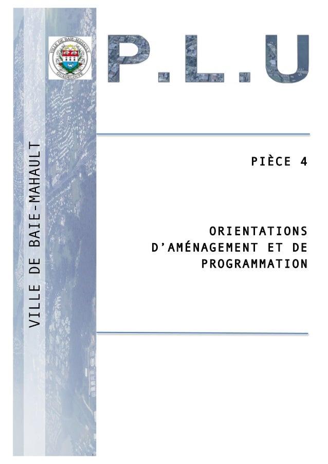 P 1 PIÈCE 4 ORIENTATIONS D'AMÉNAGEMENT ET DE PROGRAMMATION