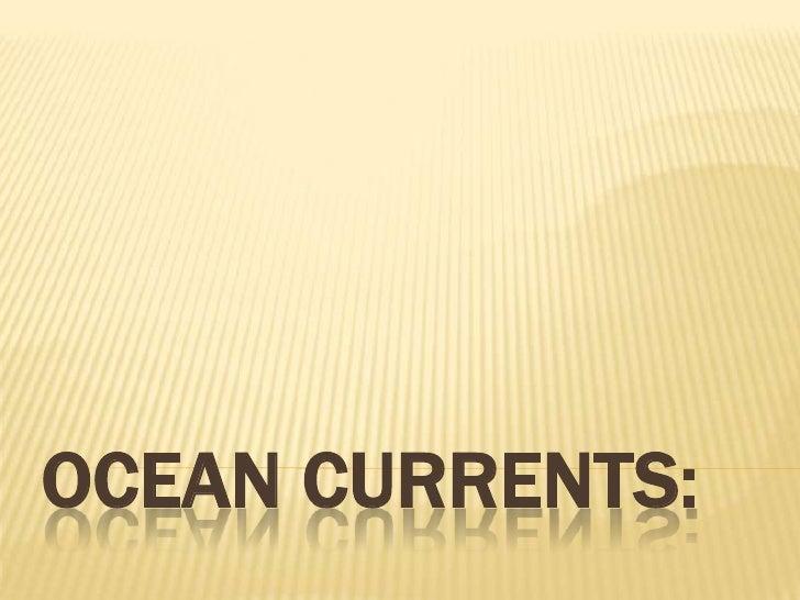 Ocean currents:<br />
