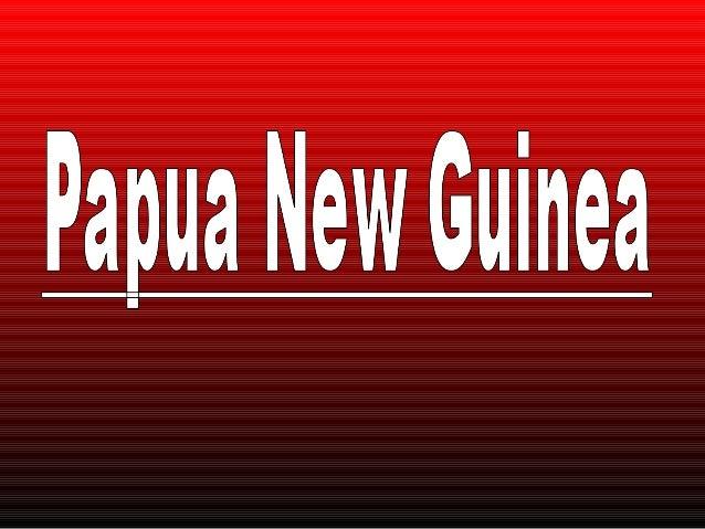 4 Papua New Guinea Presention