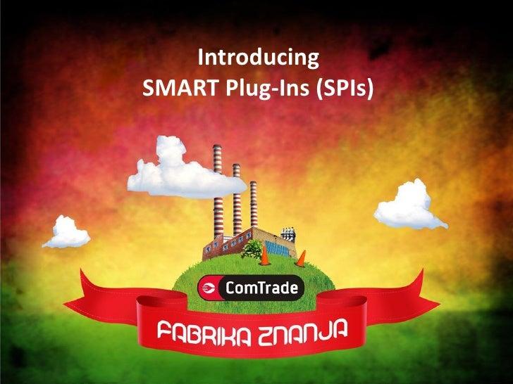 Introducing SMART Plug-Ins (SPIs)