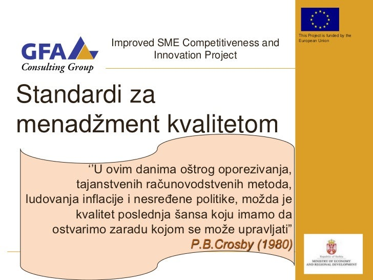 This Project is funded by the                Improved SME Competitiveness and     European Union                        In...