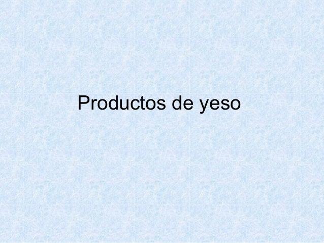 Productos de yeso