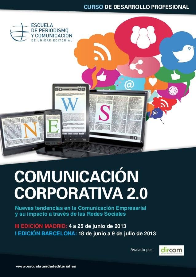 COMUNICACIÓNCORPORATIVA 2.0Nuevas tendencias en la Comunicación Empresarialy su impacto a través de las Redes SocialesIII ...