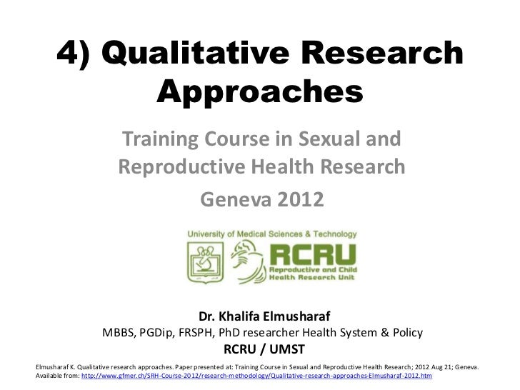 4) Qualitative Research           Approaches                           Training Course in Sexual and                      ...