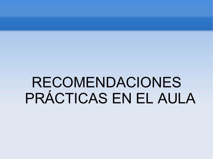 4   recomendaciones prácticas en el aula