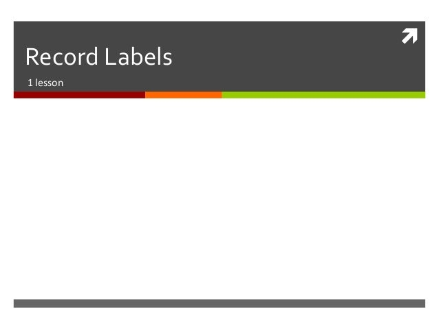 Record Labels1 lesson