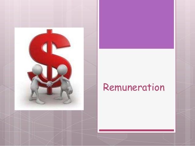 4   remuneration