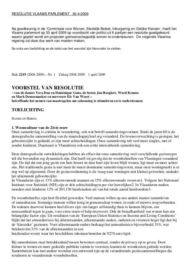 RESOLUTIE VLAAMS PARLEMENT 30-4-2009 Na goedkeuring in de 'Commissie voor Wonen, Stedelijk Beleid, Inburgering en Gelijke ...