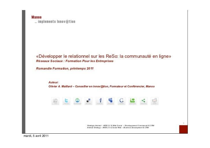 «Développer le relationnel sur les ReSo: la communauté en ligne»         Réseaux Sociaux : Formation Pour les Entreprises ...