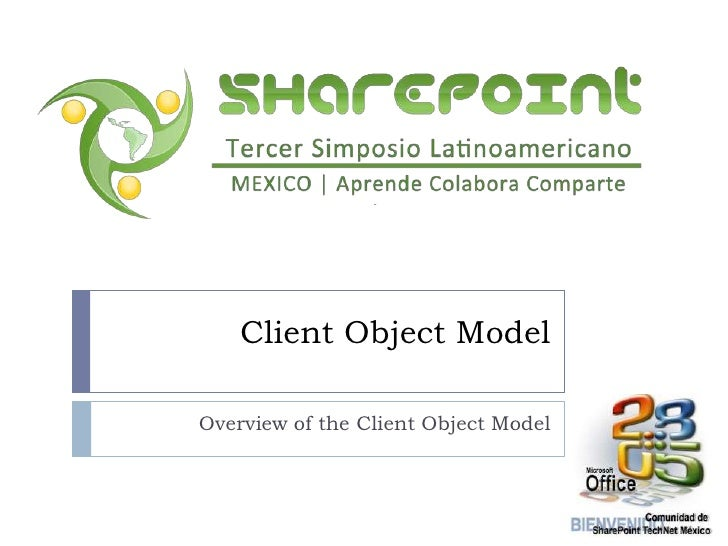 Client Object Model<br />Overview of the Client Object Model<br />