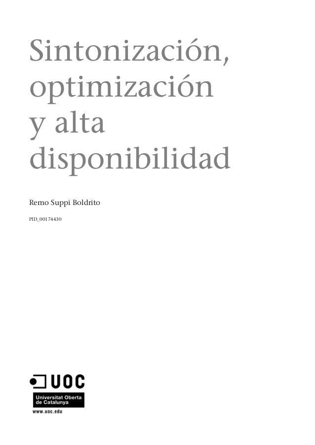 Sintonización,optimizacióny altadisponibilidadRemo Suppi BoldritoPID_00174430