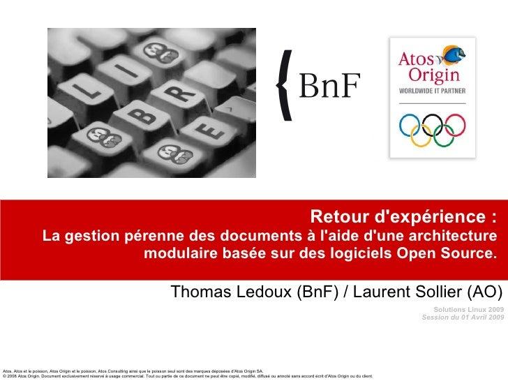 Retour d'expérience : La gestion pérenne des documents à l'aide d'une architecture modulaire basée sur des logiciels Open ...