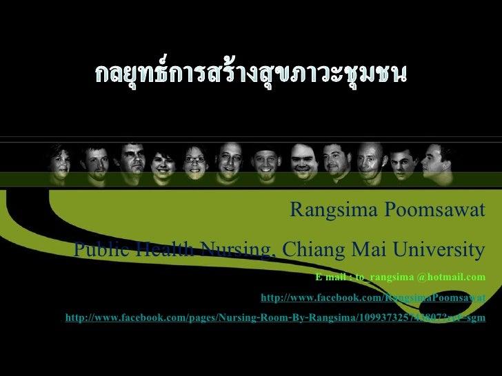 Rangsima Poomsawat           Public Health Nursing, Chiang Mai University                                                 ...