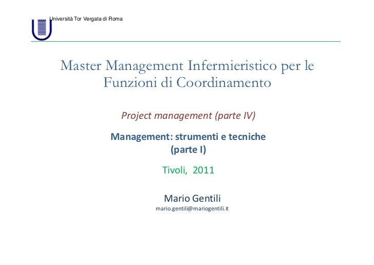 Università Tor Vergata di Roma    Master Management Infermieristico per le          Funzioni di Coordinamento             ...
