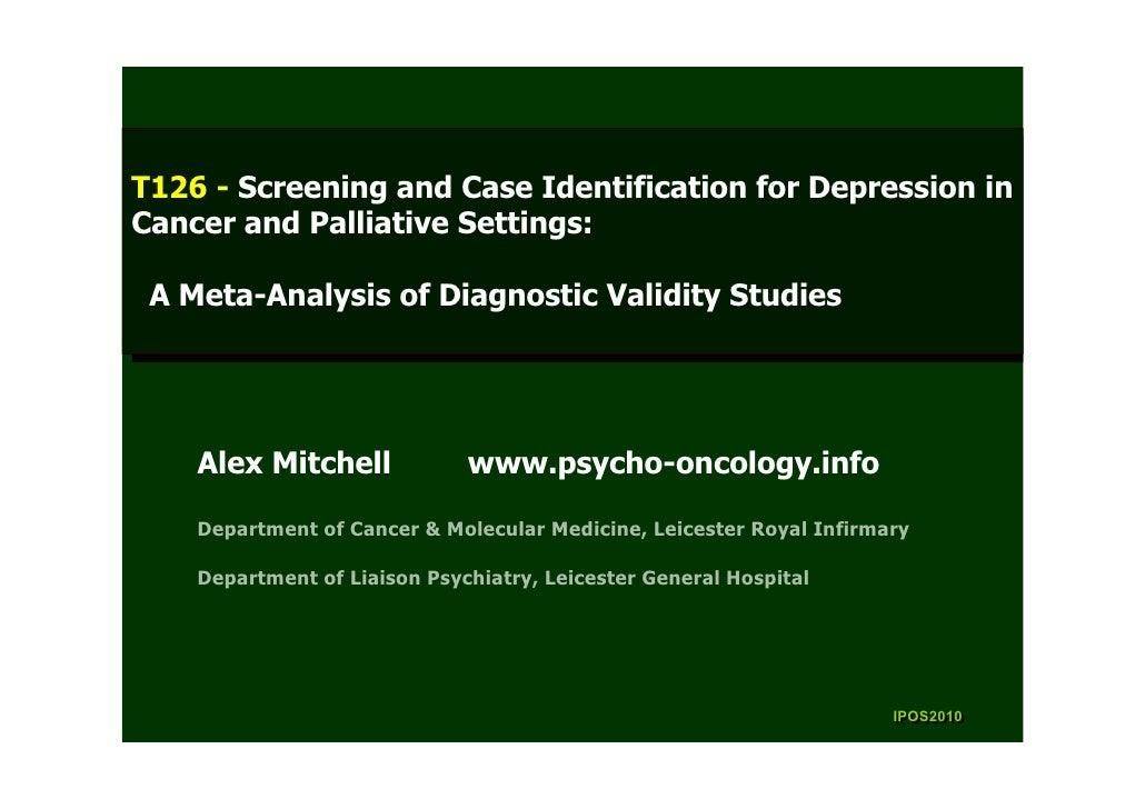 T126 --Screening and Case Identification for Depression in  T126 Screening and Case Identification for Depression in Cance...