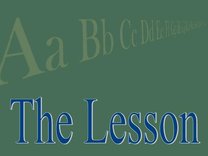 4- The Lesson