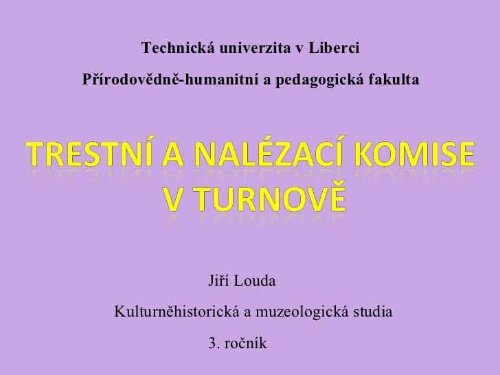 Louda, Jiří: Trestní a nalézací komise v Turnově