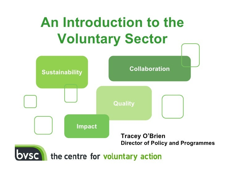 An Introduction to the  Voluntary Sector                          CollaborationSustainability                     Quality ...