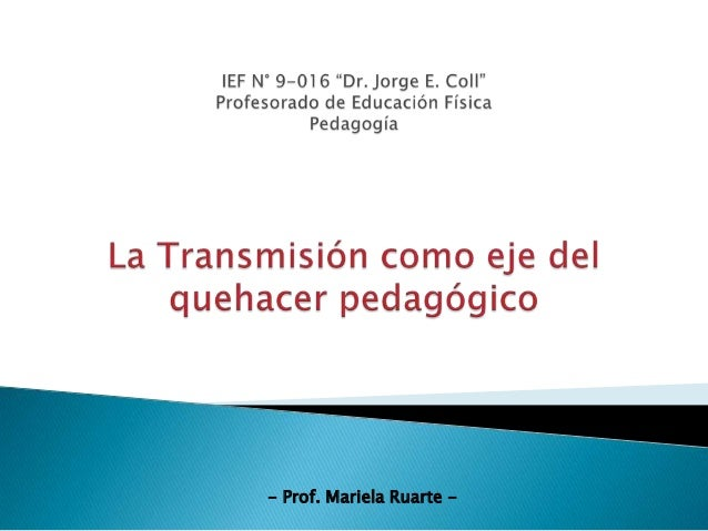 - Prof. Mariela Ruarte -