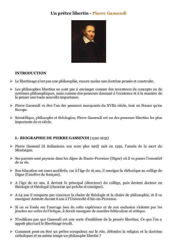 Un prêtre libertin - Pierre Gassendi   INTRODUCTION Le libertinage n'est pas une philosophie, encore moins une doctrine p...