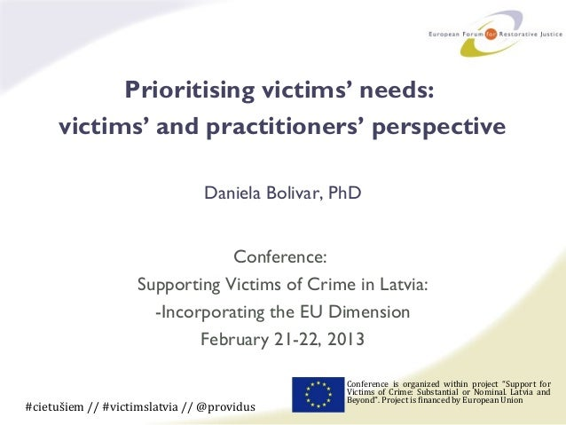 Prioritising victims' needs: victims' and practitioners' perspective