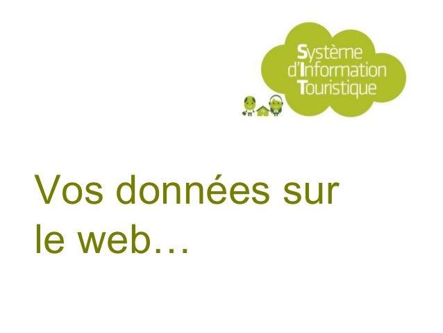 Vos données surle web…