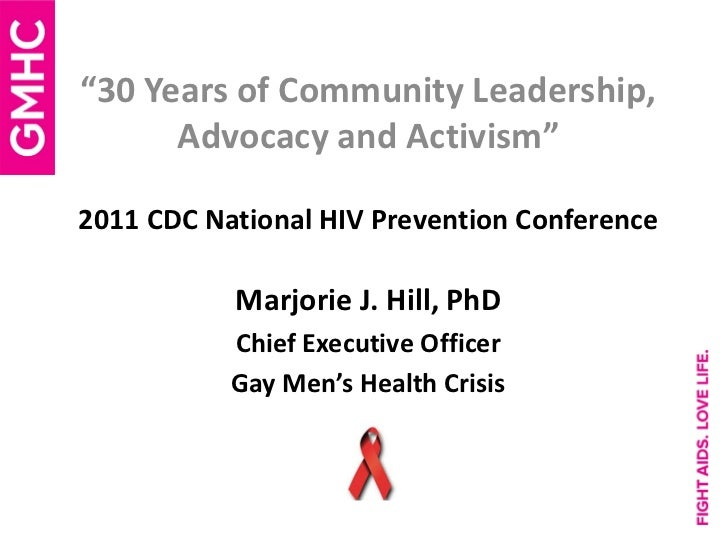 """""""30 Years of Community Leadership,      Advocacy and Activism""""2011 CDC National HIV Prevention Conference           Marjor..."""