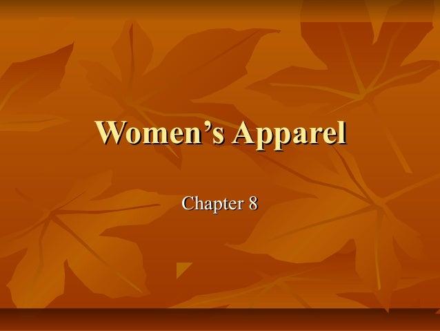 Women's ApparelWomen's Apparel Chapter 8Chapter 8